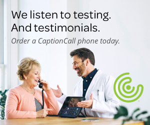 CaptionCall Ad - We listen to testing. And testimonials. Order a CaptionCall phone today.