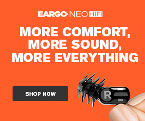 EARGO AD - EARGO NEO HiFI: More Comfort, More Sound, More Everything
