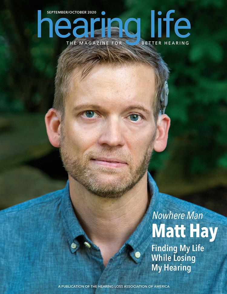 HLAA Hearing Life 2020 September/October Cover with Matt Hay