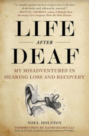 Book cover of Life After Deaf by Neil Holston