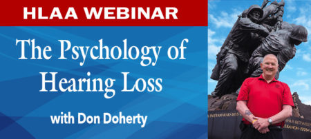 HLAA Webinar: The Psychology of Hearing Loss @ Join by computer or mobile device.
