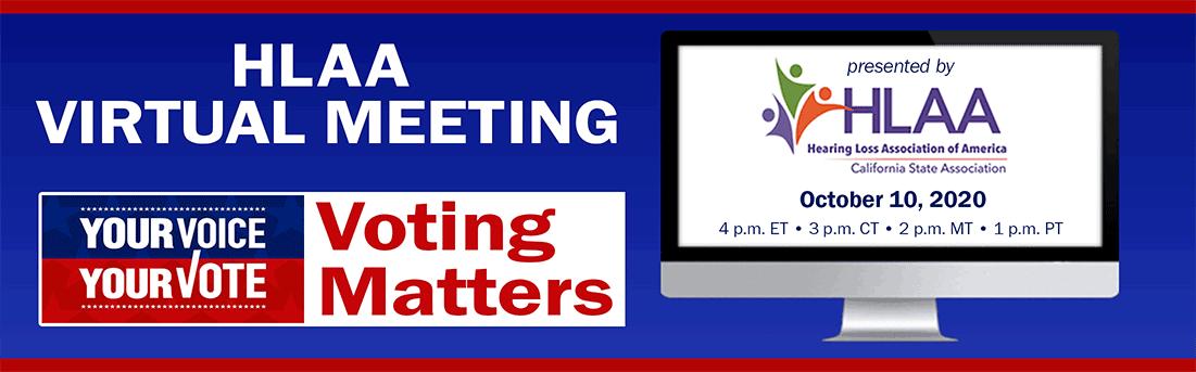 HLAA Virtual Meeting: Voting Matters! @ Online